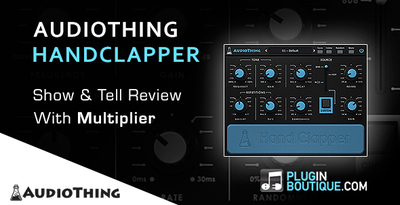 Pluginboutique_audiothing_handclapper_multiplier_overview