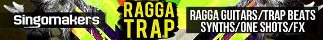 Singomakers_ragga_trap_628x75