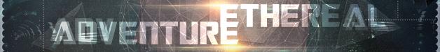Etherealadventure628x75