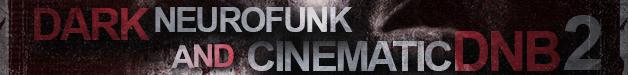 Dark neurofunk cinematic dnb v2 628x75