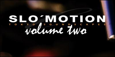Slo motion vol.2 (banner)