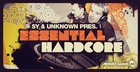 Sy and Unknown - Essential Hardcore