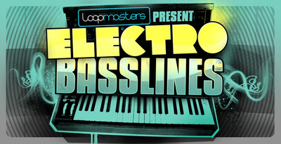 Loopmasters_electro_basslines_banner_1000_x_512