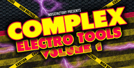 Cover noisefactory complex electro tools vol.1 1000x512