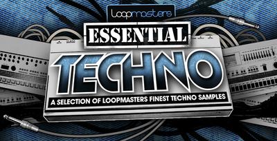 Loopmasters_essentialtechno_1000_x_512