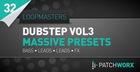 Loopmasters Presents Dubstep Synths Vol.3 - Massive Presets