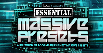 Loopmasters_essential_massive_presets_1000_x_512