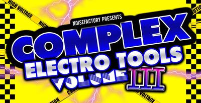 Cover_noisefactory_complex_electro_tools_vol.3_1000x512