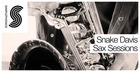 Snake Davis - Sax Sessions