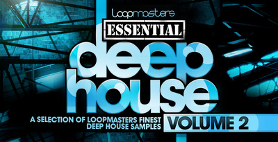 Loopmasters essential deep house volume 2 1000 x 512