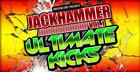 Jackhammer Vol. 1 - Ultimate Kicks