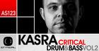 Kasra Critical Drum & Bass Vol. 2