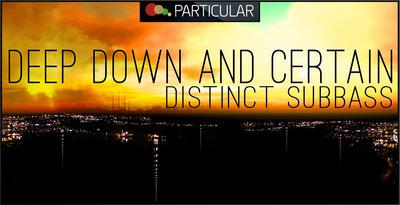 Deepdown_certain_distinct-subbass_512