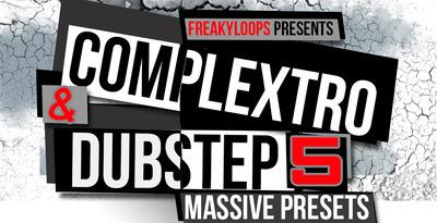 Complextro & Dubstep Vol. 5 - Massive Presets