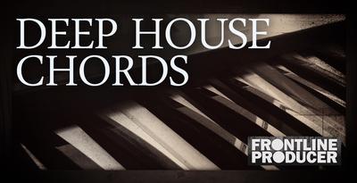 Frontline deep house chords 1000 x 512