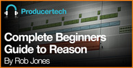 Complete-beginners-guide-to-reason---lm---582-x-298