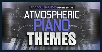 Atmospheric piano themes 1000x512