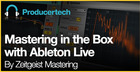 Mastering in the Box with Ableton Live