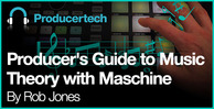 Producers guide to music theory with maschine   loopmasters   582 x 298