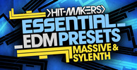 Hitmakers_essential_edm_presets_1000_x_512