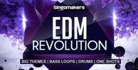 Singomakers_edm_revolution_1000x512