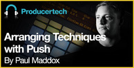 Arranging techniques with push   loopmasters   1000 x 512