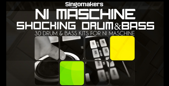 Singomakers_ni_maschine_shocking_drum___bass_1000x512