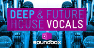 Deep   future house vocals 1000x512