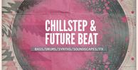 Chillstep_futurebeat1000x512