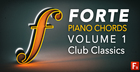 Forte Piano Chords Vol 1 - Club Classics