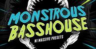 Monstrous basshouse presets 1000x512