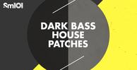 Sm101 darkbasshousepatches banner1000x512