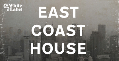 East coast house loops funky east coast samples east for Classic house genre