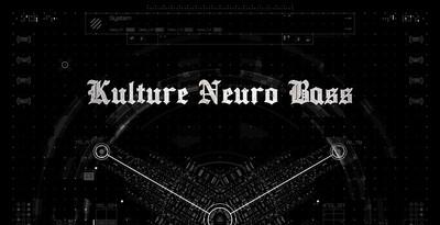 Kulture Neuro Bass