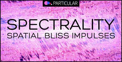 Spectrality   spatial bliss impulses 1000x512 300 dpi