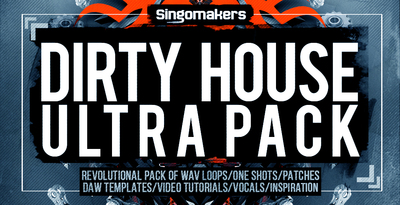 Singomakers dirty house ultra pack 1000x512