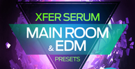 Xfer_serum_-_main_room___edm_presets_-_production_master_1000_x_512