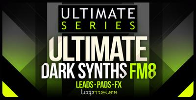 Lm ultimate dark synths fm8 1000 x 512