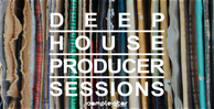 Sst016 deep house producer sessions 1000x512