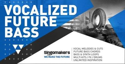 Vocalizedfuturebass 512