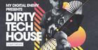 My Digital Enemy - Dirty Tech House