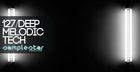 Samplestar: Deep Melodic Tech