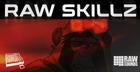 Raw Skillz