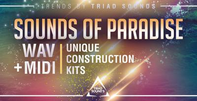 45triadsounds soundsofparadise1000x512