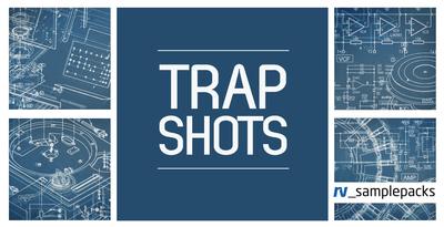 Rv trap shots trap bass   drum hits