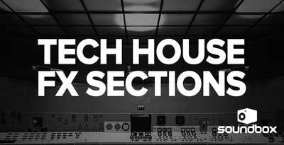 1000 x 512 tech house fx sections