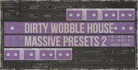 Dirty wobble house vol 2 1000x512