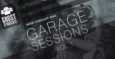 Garagesessionsvol.1 ghostsyndicate banner big