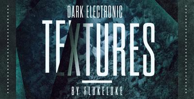 Flukeluke   dark electronic textures electronica samples