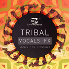 Tribal_vocals_fx_-_1000x1000